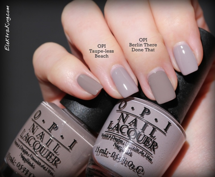 OPI Taupe-less Beach vs Berlin There Done That