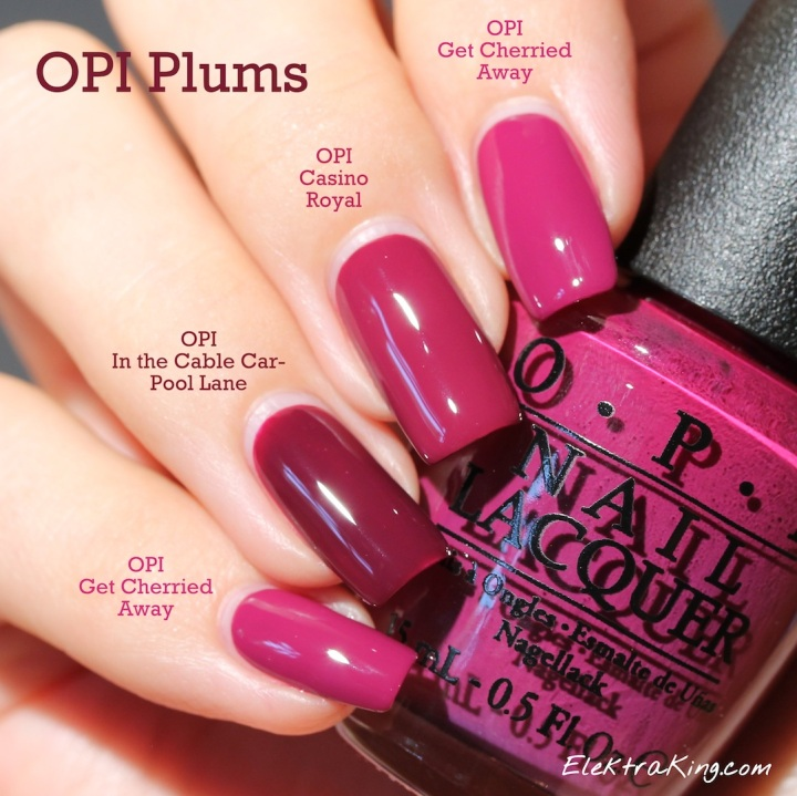 OPI Casino Royal, Get Cherried Away, In The Cable Car-Pool Lane