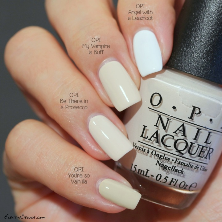 OPI Be There in a Prosecco vs OPI My Vampire is Buff vs OPI You're So Vain-illa