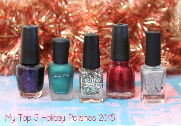 My Top 5 Holiday Polishes 2015: China Glaze Peppermint to Be, Zoya Honor, Nine Zero Lacquer Stocking Stuffer, OPI Cosmo with a Twist, ILNP Mega (X)